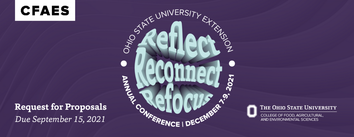 Extension Annual Conference Theme, Reflect. Reconnect. Refocus.